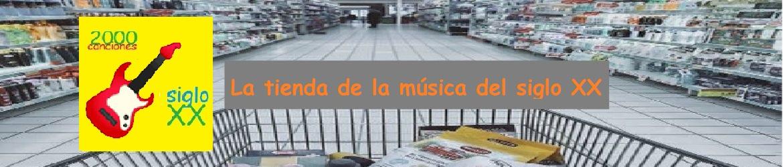 La tienda de la música del siglo XX